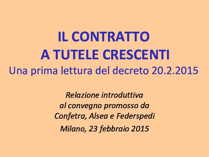 Pietro Ichino Nuove Slide Il Contratto A Tutele Crescenti